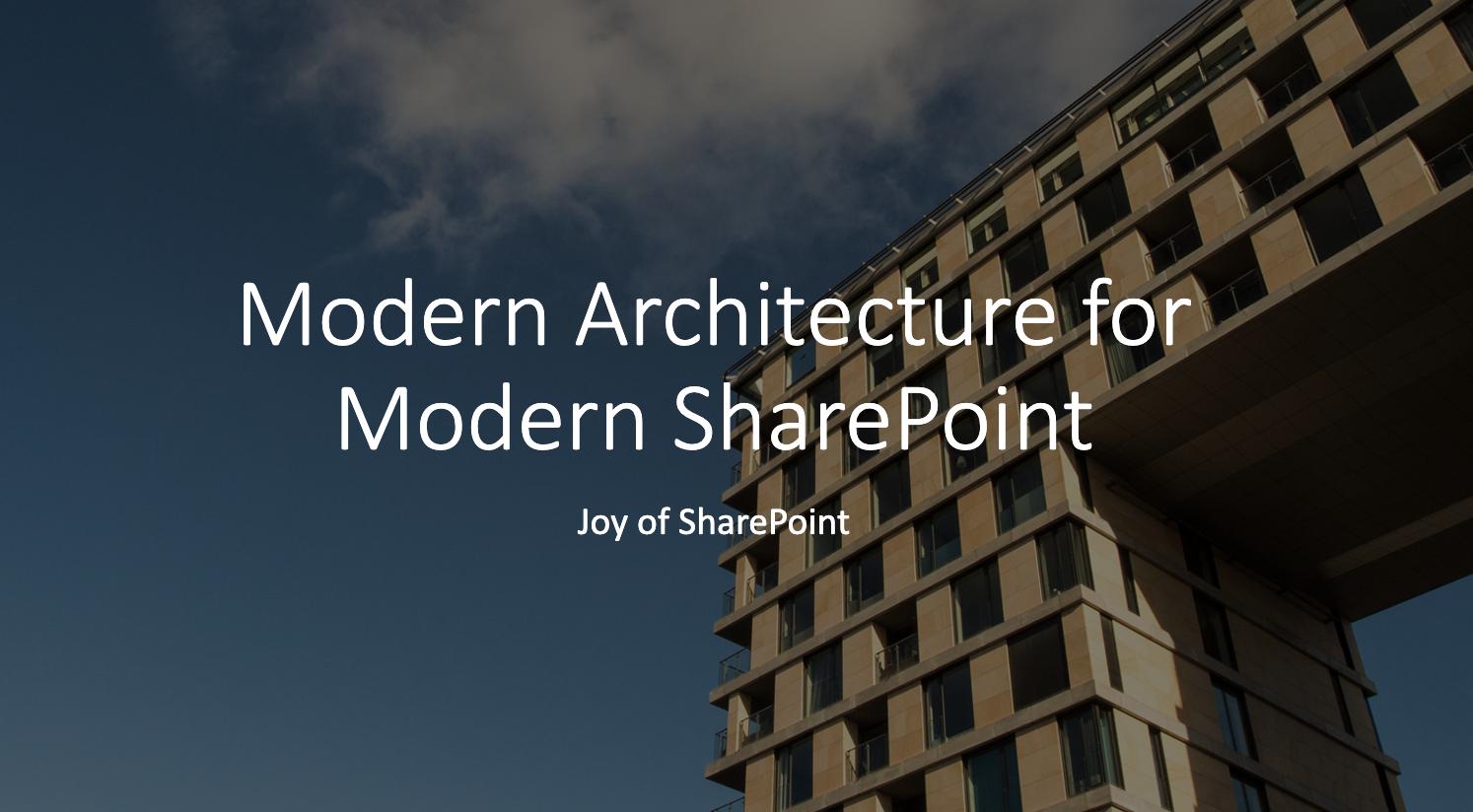 Modern SharePoint Architecture